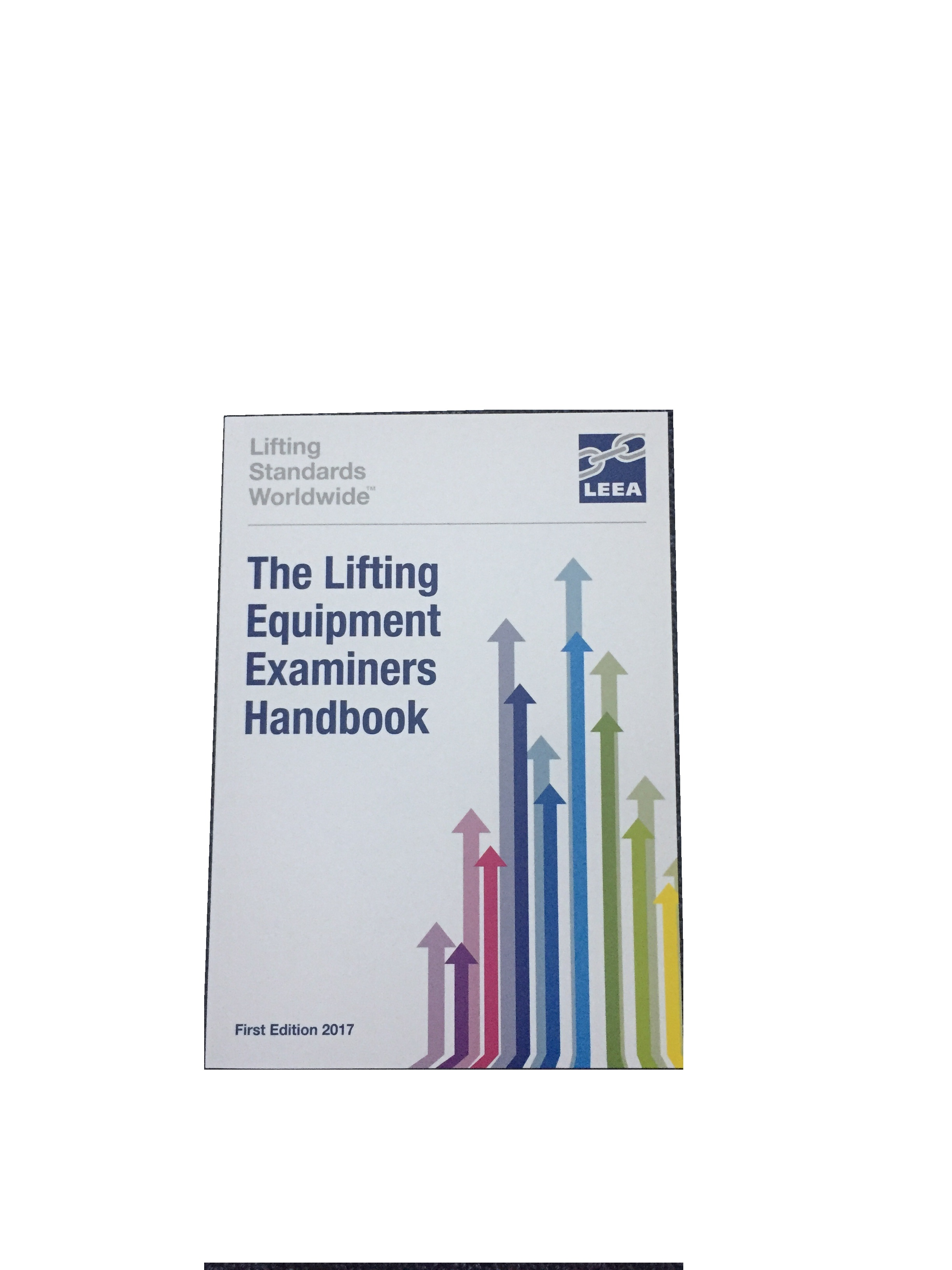 The Lifting Equipment Examiners Handbook